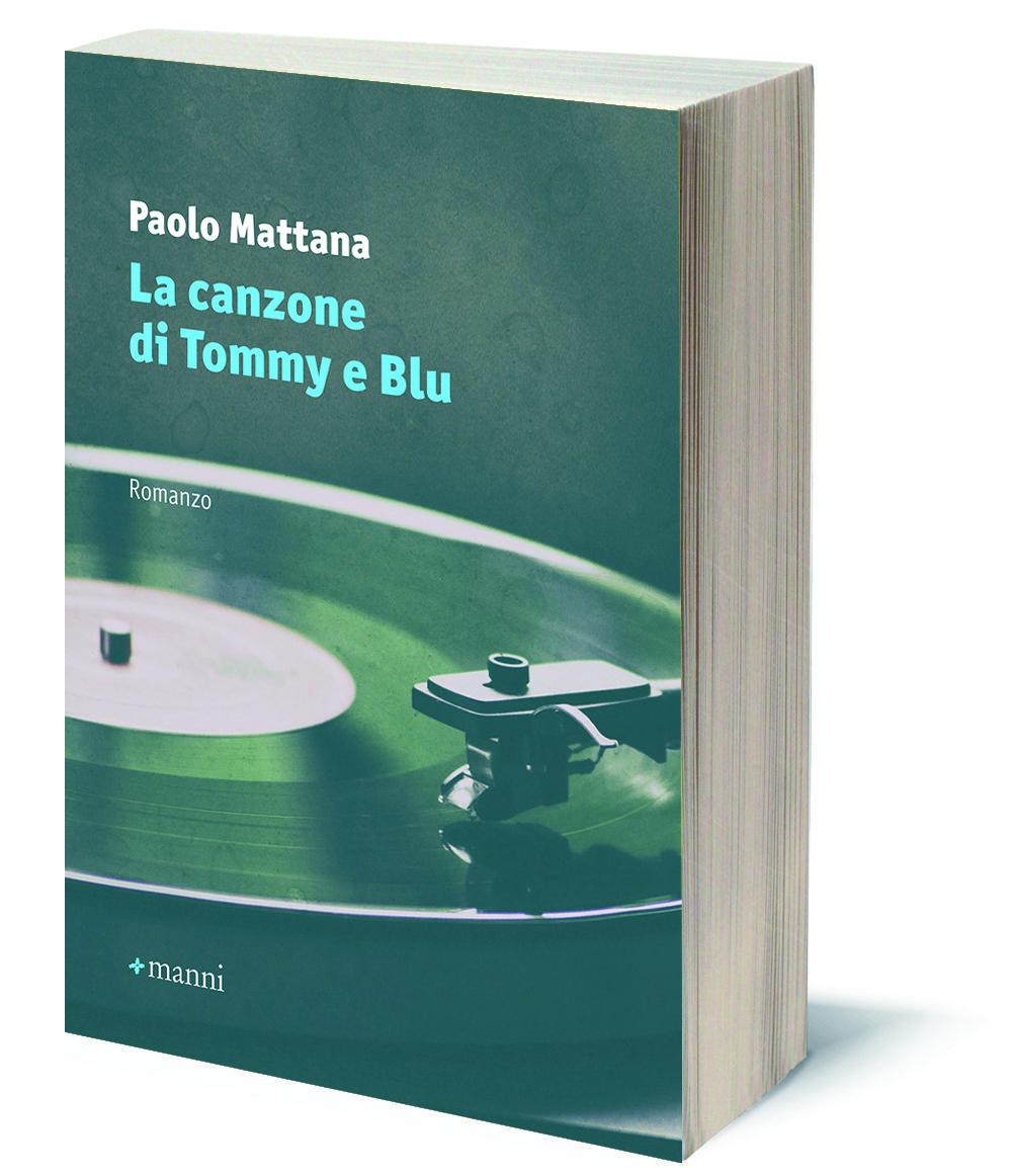"""""""La canzone di Tommy e Blu"""" di Paolo Mattana"""